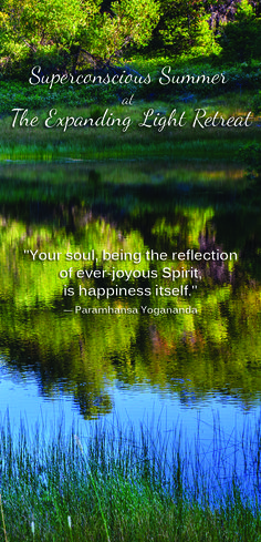 #joy #spirit #yogananda #quote #superconscious #summer #retreat #yoga #program #meditation