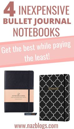 Best & Cheap Bullet Journal Notebooks | Do you want to bullet journal on a budget? Are you looking for some cheap bullet journal notebook options? Then you're in the right place! Here are 4 Best & Cheap Bullet Journal Notebooks. #bulletjournalnotebooks