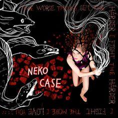 Neko Case / The Worse Things Get, the Harder I Fight, the Harder I Fight, the More I Love You