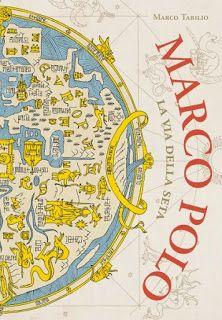 Libreria Medievale: Marco Polo. La via della seta