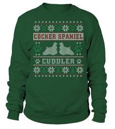 T shirt  Cocker Spaniel Cuddler Christmas Funny Sweatshirt Gifts T-shirt  fashion trend 2018 #tshirt, #tshirtfashion, #fashion