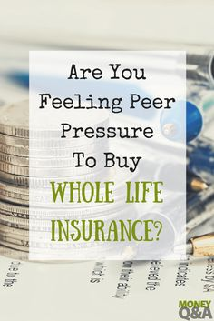 Don't fall for peer pressure and buy bad financial products. Now that you've graduated from college and got a job, all your friends try to sell you products. The worst is friends who pressure you to buy whole life insurance. We have trouble saying no to our friends. Here are some great tips on how to say no without feeling bad.