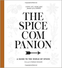 The Spice Companion: A Guide to the World of Spices: Lior Lev Sercarz: 9781101905463: Books - Amazon.ca