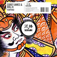 Corey James & Will K - Tenpaku (Original Mix)[FREE DOWNLOAD] by Sosumi Records on SoundCloud