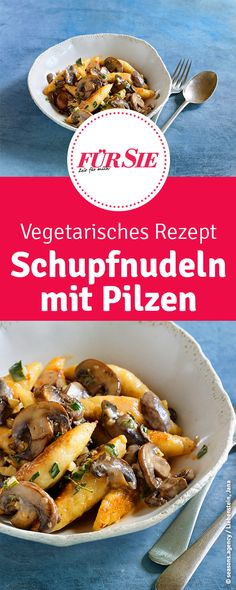 Herzhafte Schupfnudelpfanne mit Egerlingen und Thymian Receita vegetariana de Schupfnudeln com cogumelos Saudáveis Baked Salmon Recipes, Potato Recipes, Thyme Recipes, Salmon Patties Recipe, Potato Noodles, Vegetarian Recipes, Healthy Recipes, Ovo Vegetarian, Stuffed Mushrooms