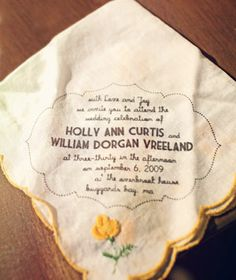 This bride used an ink-jet fabric printer to make her invitations on vintage handkerchiefs.