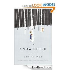 The Snow Child by Eowyn Ivey. Absolutely one of the most beautiful books I have EVER read.  August 2012.