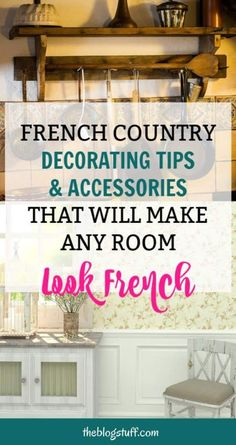 How to decorate your home French country style? How to get French country décor look on a budget? Check these French country decorating tips to learn how to make your room look French using clever accessories frenchcountrystyle Modern French Country, French Country Kitchens, French Country Bedrooms, French Country Living Room, French Country Farmhouse, Country Décor, Country Cottages, Farmhouse Style, French Country Cottage