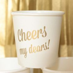 "Gold ""Cheers My Dears"" Mini Cups   The TomKat Studio Shop"