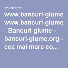 www.bancuri-glume.org - Bancuri-glume - bancuri-glume.org - cea mai mare co... Website Value