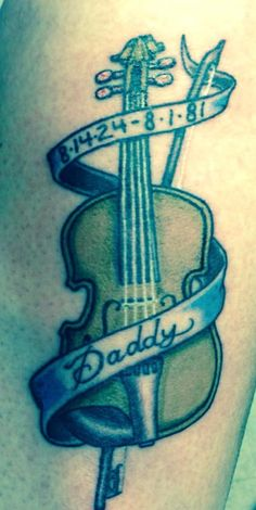 Violin Tattoo for my dad