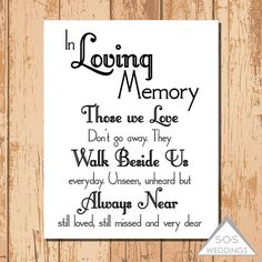 Hey, I found this really awesome Etsy listing at https://www.etsy.com/listing/193624212/in-loving-memory-wedding-sign-printable