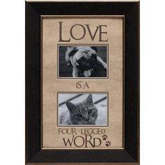 Found it at Wayfair.ca - Love Is a Four-Legged Word Photo Frame