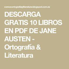 10 best libros images on pinterest books pdf and books to read descarga gratis 10 libros en pdf de jane austen ortografa literatura fandeluxe Choice Image