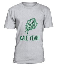 # Kale Yeah T-Shirt .  Kale Yeah T-Shirt  HOW TO ORDER: 1. Select the style and color you want: 2. Click Reserve it now 3. Select size and quantity 4. Enter shipping and billing information 5. Done! Simple as that! TIPS: Buy 2 or more to save shipping cost!  This is printable if you purchase only one piece. so dont worry, you will get yours.  Guaranteed safe and secure checkout via: Paypal | VISA | MASTERCARD