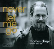 Never Let Me Go: Quartets '95 & '96 [CD]