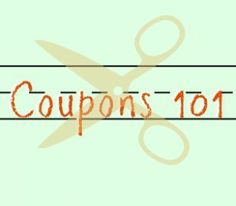 Coupons 101: Lesson 1