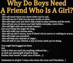 Why do boys need a friend whos a girl