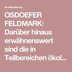 OSDOEFER FELDMARK: Darüber hinaus erwähnenswert sind die in Teilbereichen ökologisch wertvollen Wiesen dieses Landschaftsschutzgebietes, welche sich zwischen Schenefeld, Osdorf und Iserbrook erstrecken.