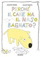 Perché il cane ha il naso bagnato? - Kenneth Steven, Øyvind Torseter, Electa Mondadori
