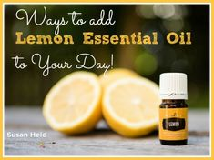 6 Great Ways to Use Lemon Essential Oil