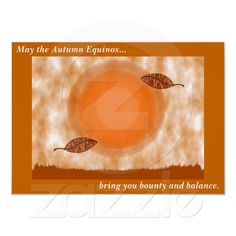 Autumn Equinox Blessing Poster. This started out as a greeting card but I thought it would look good on other items too.