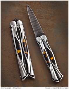 Ron Best balisong (butterfly knife). For style . Not violence .**oomg i don't want this i NEED this!!!*
