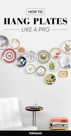 How to Hang Plates Like a Pro is part of Plates on wall - Decorating with plates is an inexpensive way to create a huge statement in a room You can experiment with combining fleamarket finds with heirloom pieces and Hang Plates On Wall, Plate Wall Decor, Diy Wall Decor, Diy Home Decor, Yellow Wall Decor, Pattern Wall, Plate Display, Ideas Hogar, Plate Art