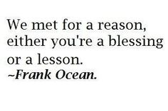 So wise Frank Ocean! Cute Quotes, Great Quotes, Words Quotes, Wise Words, Quotes To Live By, Funny Quotes, Inspirational Quotes, Motivational Quotes, Poem Quotes