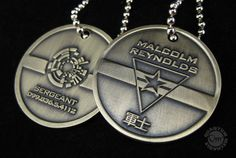 I HAVE THIS :) This is what Dog Tags look like in the 26th century: Malcolm Reynolds Dog Tags by http://qmxonline.com/