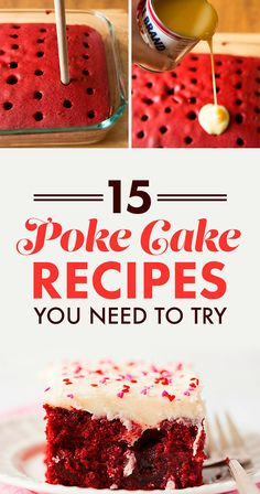 15 Poke Cake Recipes You Need In Your Life