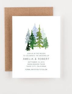 A grove of pine trees bring in your outdoor mountain theme on the front of this save the date. It is perfect for a Spring or Summer wedding and