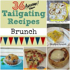 36 Tailgating Recipes Brunch - #callmepmc http://www.callmepmc.com/2013/08/36-tailgating-recipes-brunch/