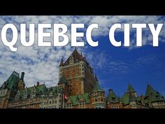 ▶ 10 Things to do in Quebec City Canada | Top Attractions Travel Guide - YouTube