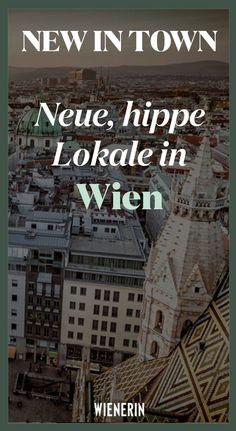 neue, hippe Lokale in Wien Travel Through Europe, Salzburg Austria, Austria Travel, Vienna, Wonders Of The World, Travel Guide, Travel Inspiration, Travel Destinations, Places To Go