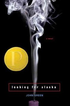 Looking for Alaska by John Green. I really want to read this.