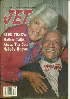Redd Foxx and his Mother - Jet Magazine Cover Jet Magazine, Black Magazine, Black History Facts, Black History Month, Ebony Magazine Cover, Magazine Covers, Redd Foxx, John Johnson, Sanford And Son