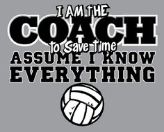 """""""I AM THE COACH"""" - Volleyball T-Shirt"""