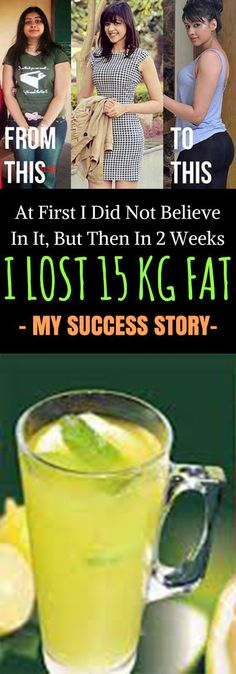 At First I Did Not Believe In It, But Then In 2 Weeks I Lost 15 Kg Fat – My Success Story burn belly fat fast mornings