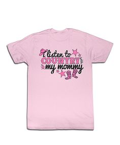 Look at this Light Pink 'Listen to Country' Tee - Toddler & Girls on #zulily today!