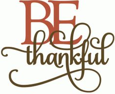 Silhouette Design Store - View Design #50820: be thankful - layered phrase
