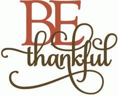be thankful - layered phrase