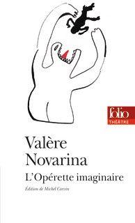 Novarina, l'Opérette imaginaire, Folio Théâtre
