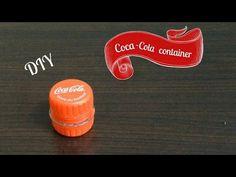 Coca cola container DIY - YouTube