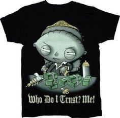 """Say hello to my little friend! Stewie Griffin quotes Tony Montana on this """"""""Family Guy"""""""" t-shirt parodying the gangster classic """"""""Scarface."""""""" All of the gold details on this shirt are printed in glitt"""