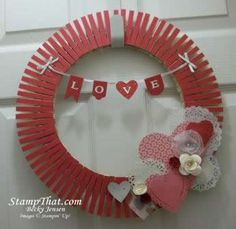 Stampin' Up! Wreath kits for Sale Valentine Day Wreaths, Valentine Day Crafts, Valentine Cards, Holiday Crafts, Holiday Ideas, Clothespin Crafts, Wreath Crafts, Clothes Pin Wreath, Door Hangers