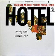 Johnny Keating* - Hotel - Original Motion Picture Sound Track: buy LP at Discogs