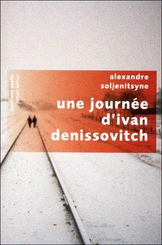 Une journée d'Ivan Denissovitch - Alexandre Soljenitsyne - Roman