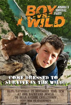 Boy vs Wild - A Survival Party. Maybe when little man is older.