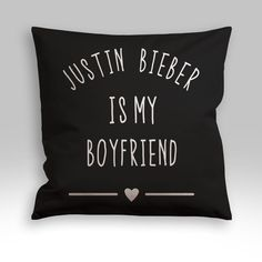 Justin Bieber is My Boyfriend Pillow Cover
